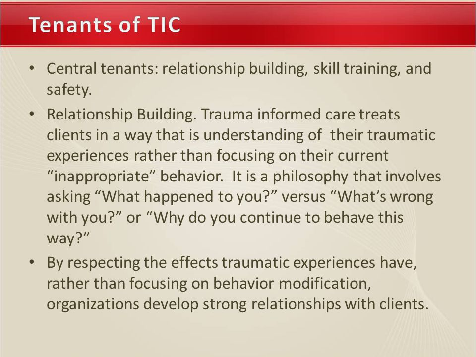 Central tenants: relationship building, skill training, and safety.