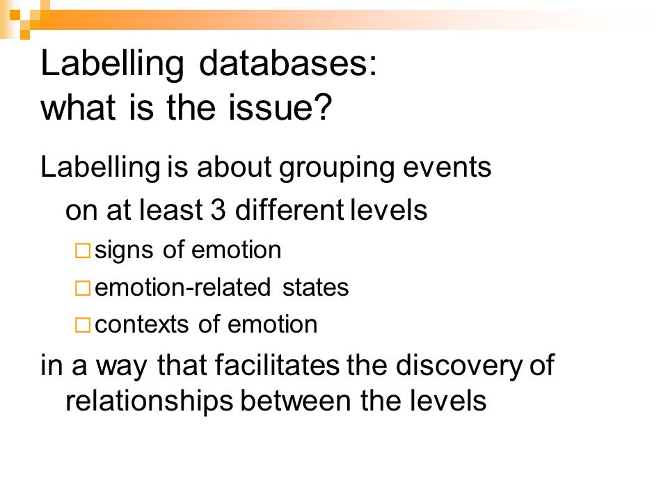 Labelling databases: what is the issue.