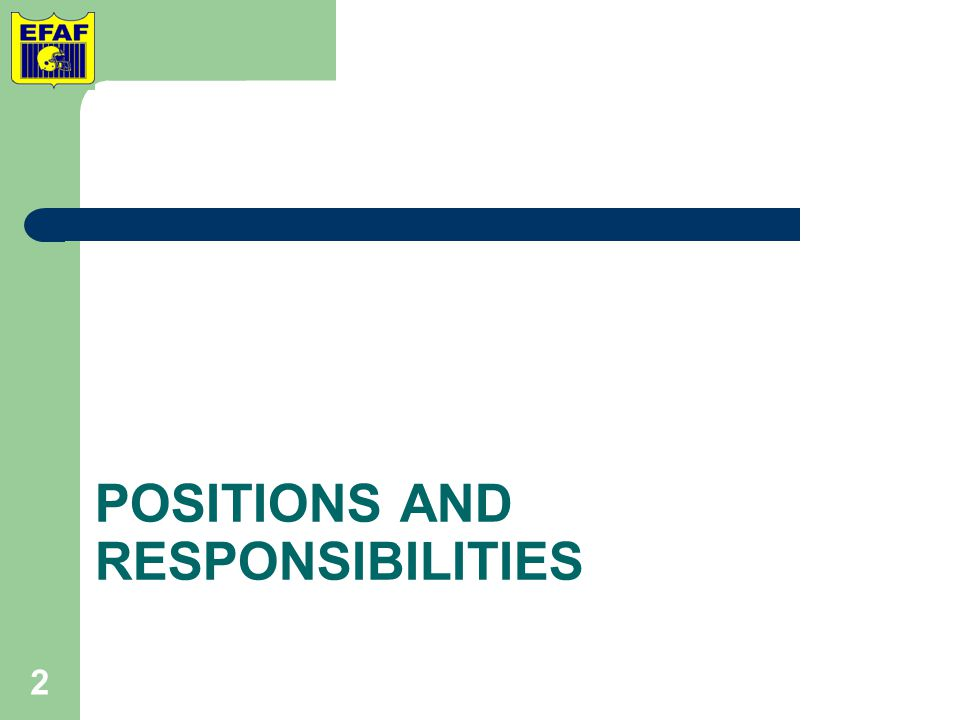 POSITIONS AND RESPONSIBILITIES 2