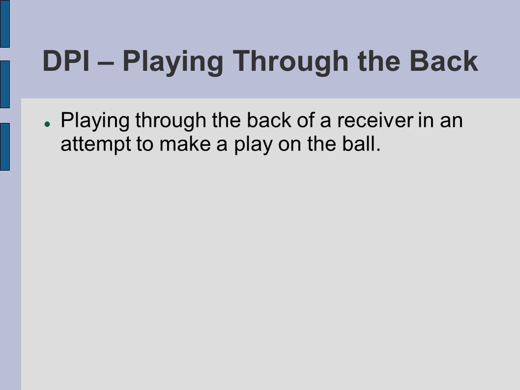Offensive Pass Interference Actions that constitute offensive pass interference include but are not limited to: