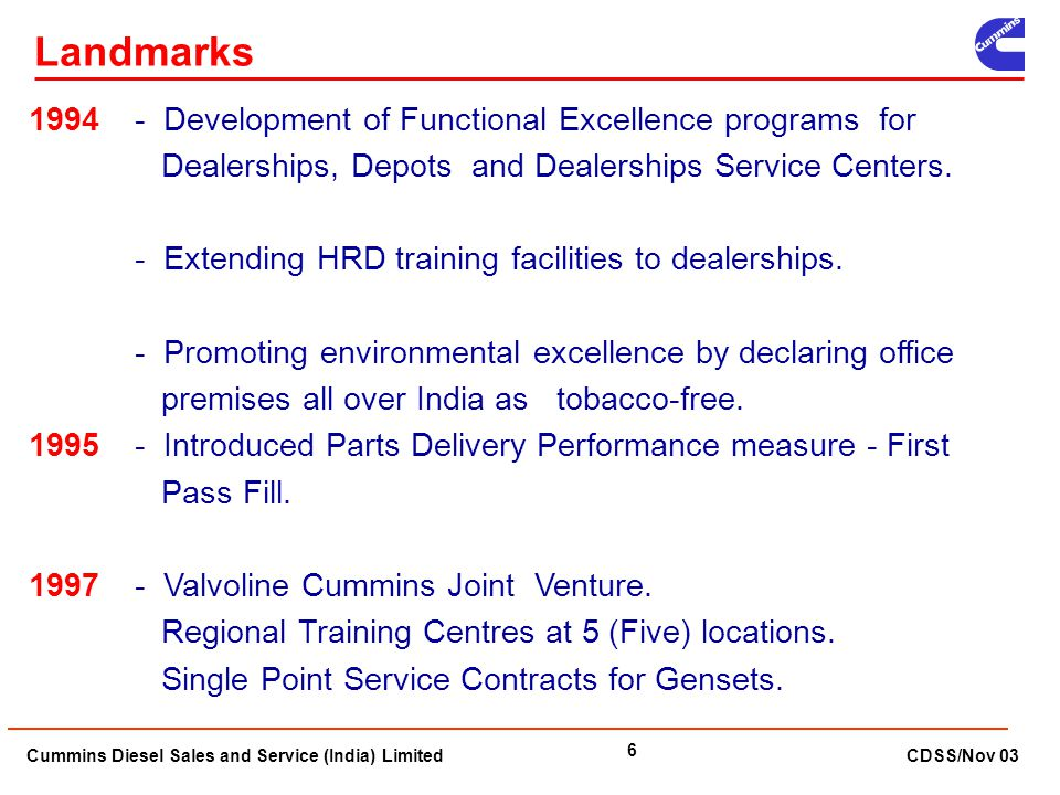 Cummins Diesel Sales and Service (India) Limited CDSS/Nov 03 6 1994 - Development of Functional Excellence programs for Dealerships, Depots and Dealer