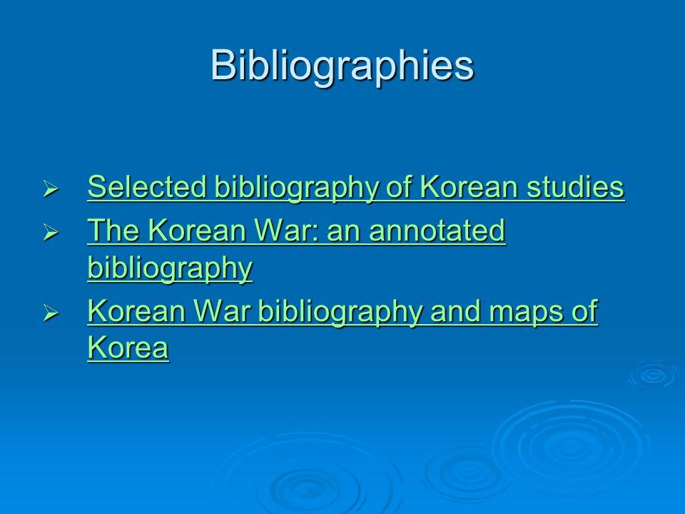 Bibliographies  Selected bibliography of Korean studies Selected bibliography of Korean studies Selected bibliography of Korean studies  The Korean