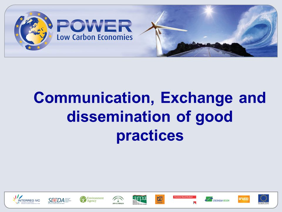 Communication, Exchange and dissemination of good practices