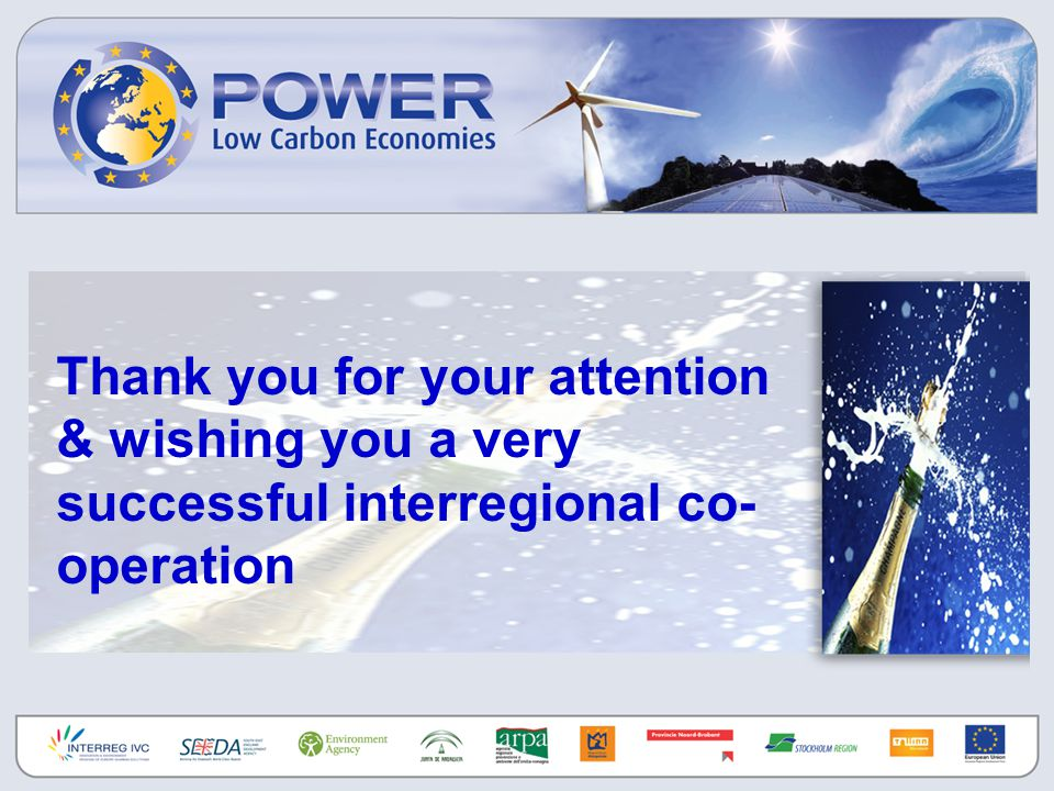 Thank you for your attention & wishing you a very successful interregional co- operation
