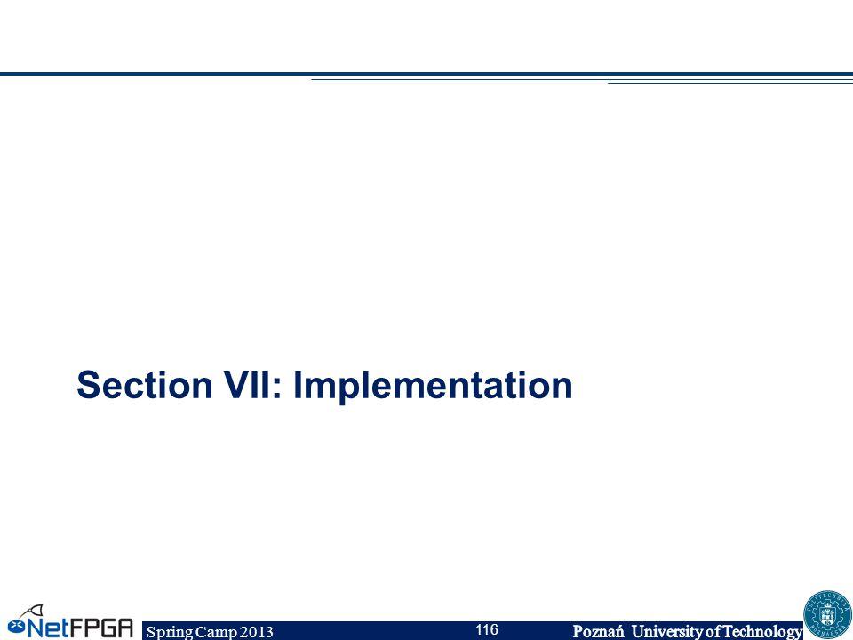 Spring Camp 2013 116 Section VII: Implementation