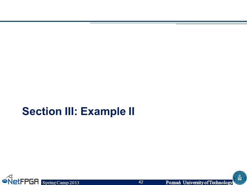 Spring Camp 2013 42 Section III: Example II