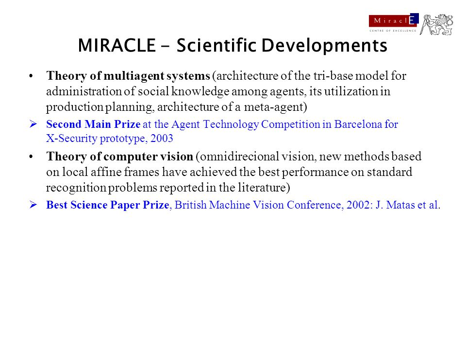 MIRACLE - Scientific Developments Theory of multiagent systems (architecture of the tri-base model for administration of social knowledge among agents