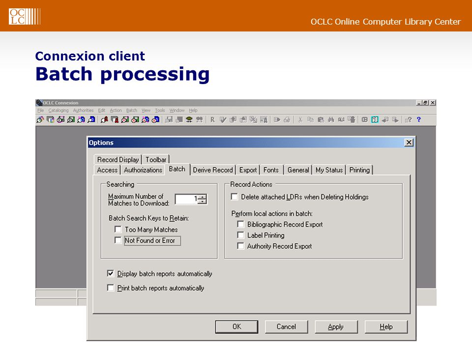 OCLC Online Computer Library Center Connexion client Batch processing