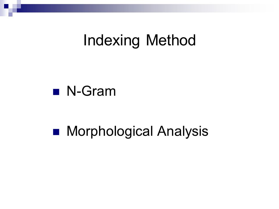 Indexing Method N-Gram Morphological Analysis