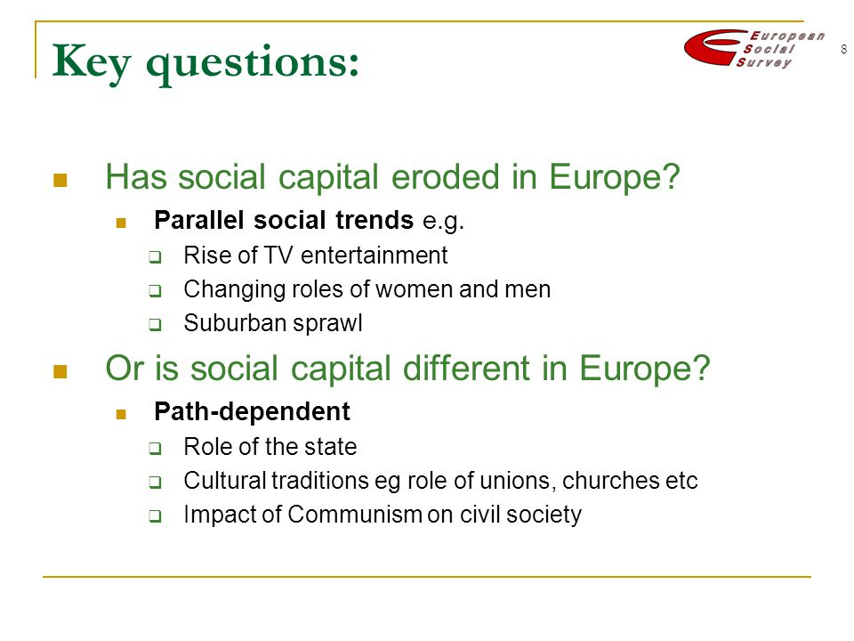 8 Key questions: Has social capital eroded in Europe.