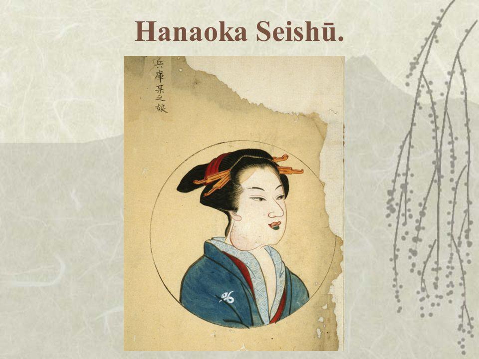 Hanaoka Seishū.
