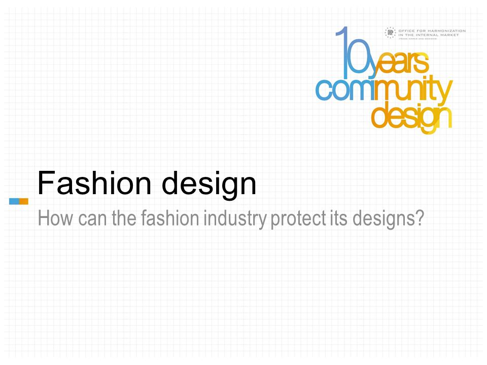 Fashion design How can the fashion industry protect its designs