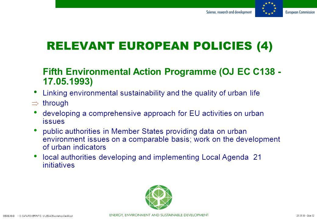 25.06.99 - Slide 32 CE-DG XII-D D:/DATA/POWERPNT/D. MILES/ACE-workshop-Dec99.ppt Fifth Environmental Action Programme (OJ EC C138 - 17.05.1993)  Link