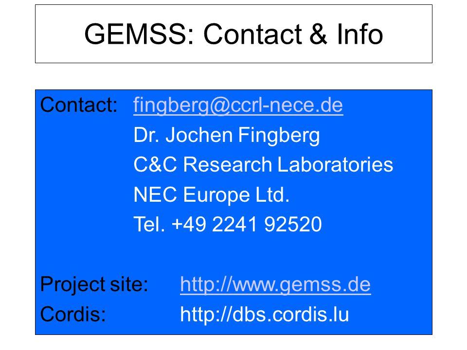 GEMSS: Contact & Info Contact:fingberg@ccrl-nece.defingberg@ccrl-nece.de Dr.