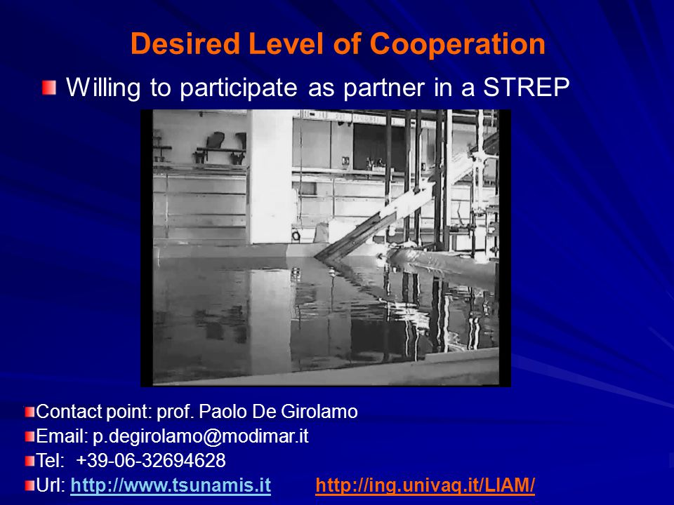 Desired Level of Cooperation Willing to participate as partner in a STREP Contact point: prof.