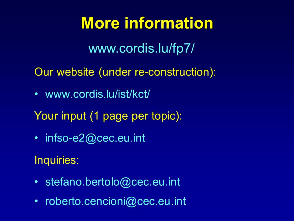 More information   Our website (under re-construction):   Your input (1 page per topic): Inquiries: