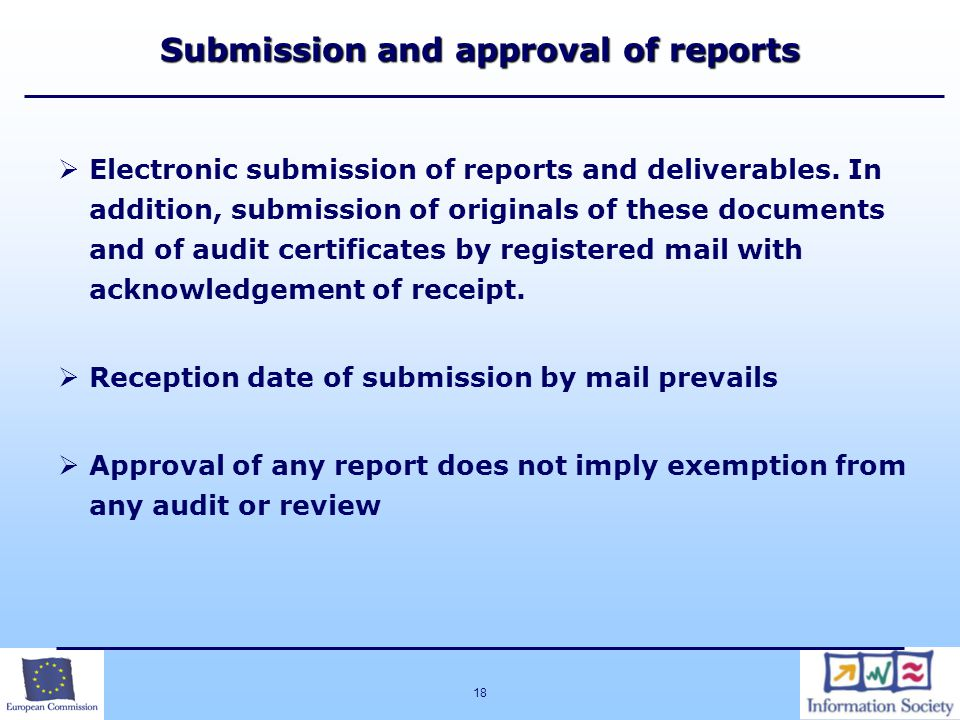18 Submission and approval of reports  Electronic submission of reports and deliverables.