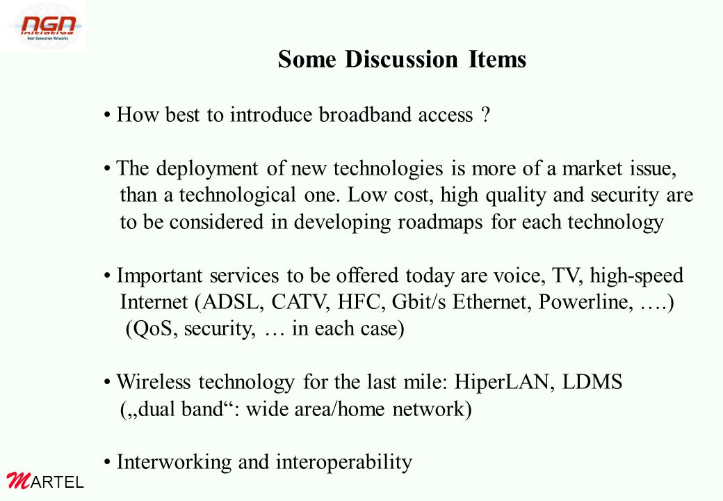 ARTEL M Some Discussion Items How best to introduce broadband access .
