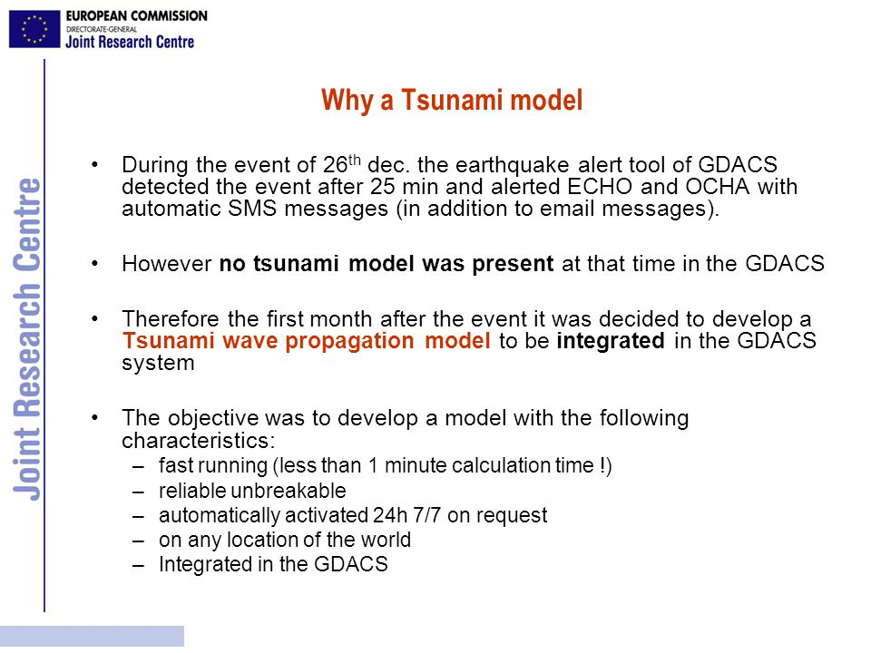 Why a Tsunami model During the event of 26 th dec.