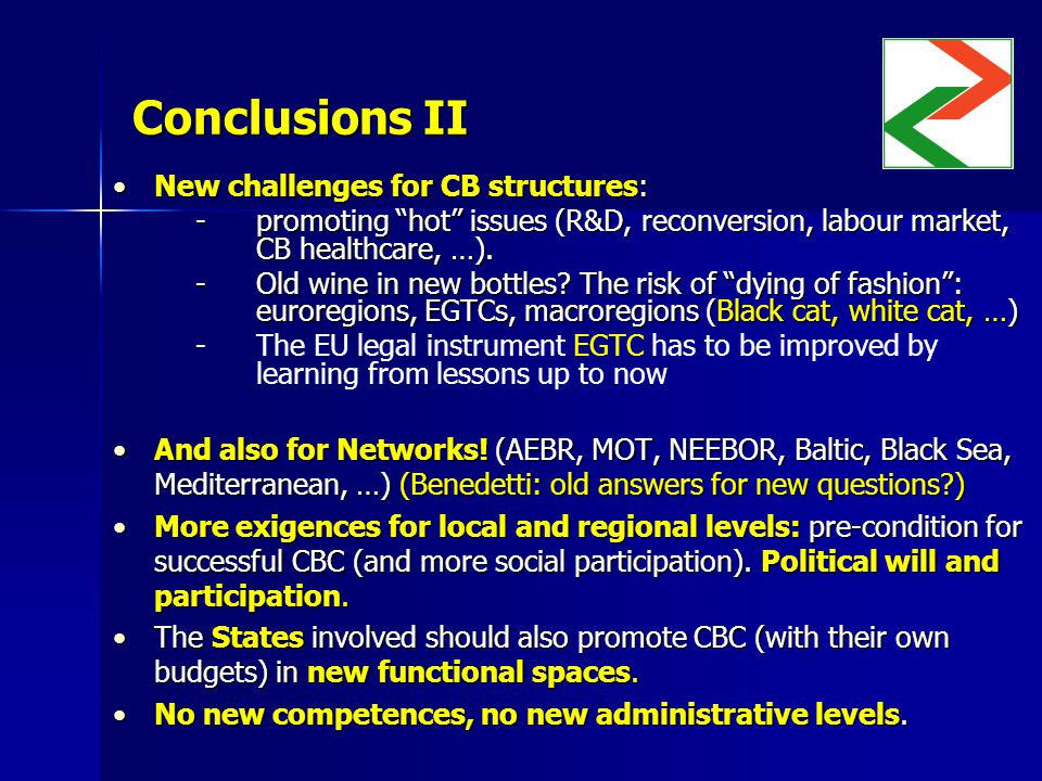 Conclusions II New challenges for CB structures:New challenges for CB structures: -promoting hot issues (R&D, reconversion, labour market, CB healthcare, …).