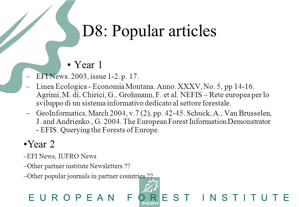 8/16/2014 E U R O P E A N F O R E S T I N S T I T U T E D14: Articles in Science and IT journals Year 1 –Andrienko, N.