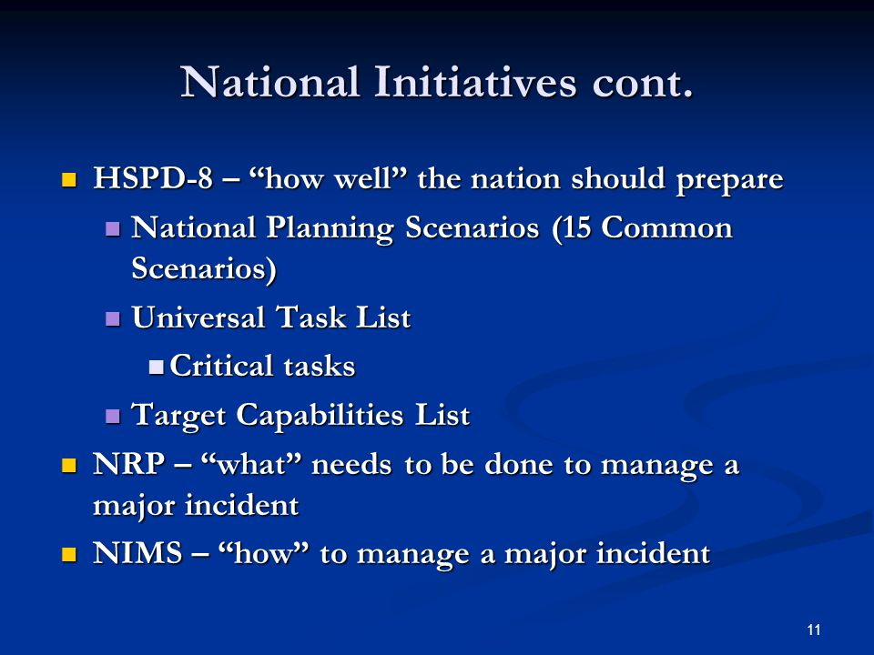 11 National Initiatives cont.
