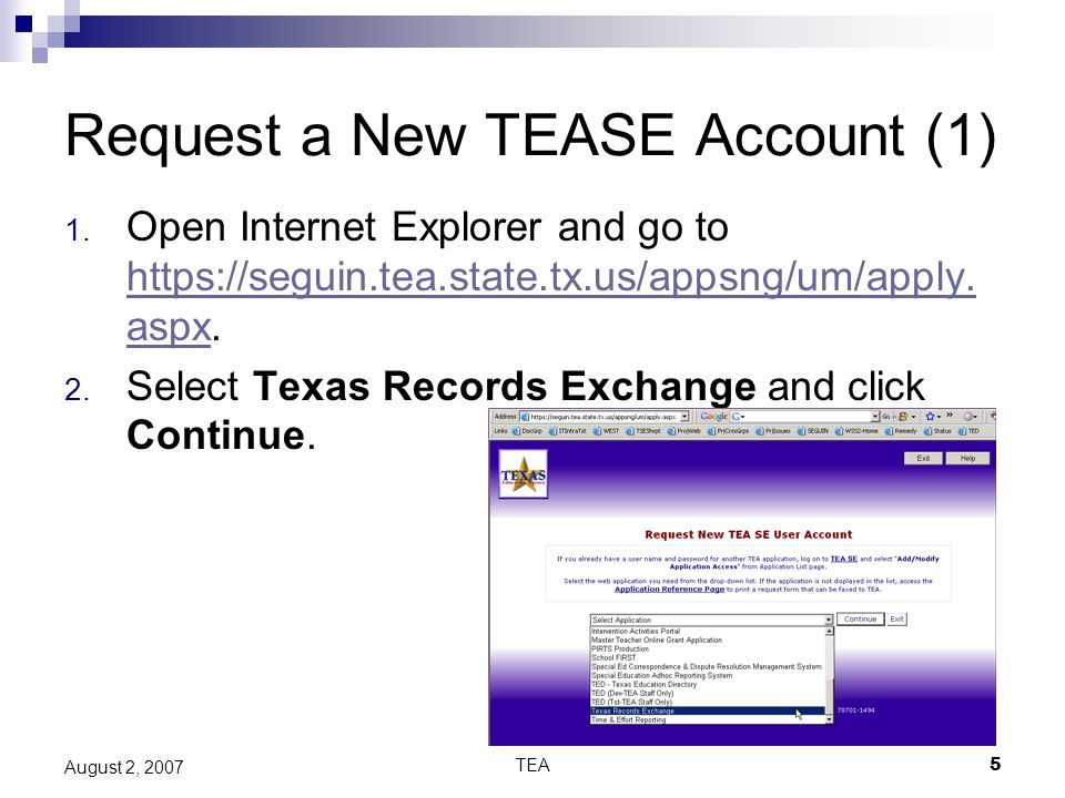 TEA5 August 2, 2007 Request a New TEASE Account (1) 1.