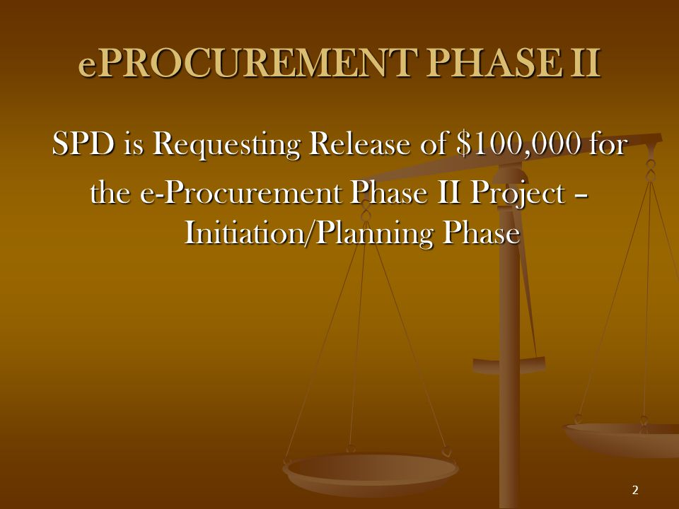 3 eProcurement Phase II eProcurement Module Executive Summary SPD Responsibilities SPD Responsibilities Purchasing of Tangible Goods, Services, and Construction Purchasing of Tangible Goods, Services, and Construction Training and Assistance (Agency and Vendor Personnel) Training and Assistance (Agency and Vendor Personnel) Small Business Assistance Small Business Assistance Vendor Registration Vendor Registration Procurement Code Administration Procurement Code Administration