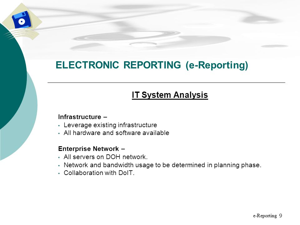 10 Project Timeline New Mexico Department of Health ELECTRONIC REPORTING (e-Reporting) e-Reporting