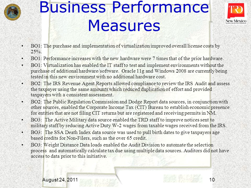 Business Performance Measures BO1: The purchase and implementation of virtualization improved overall license costs by 25%. BO1: Performance increases