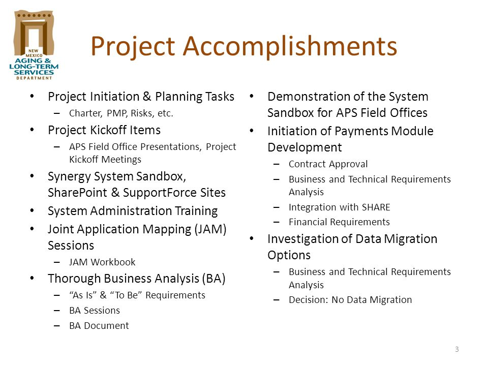 3 Project Accomplishments Project Initiation & Planning Tasks – Charter, PMP, Risks, etc.