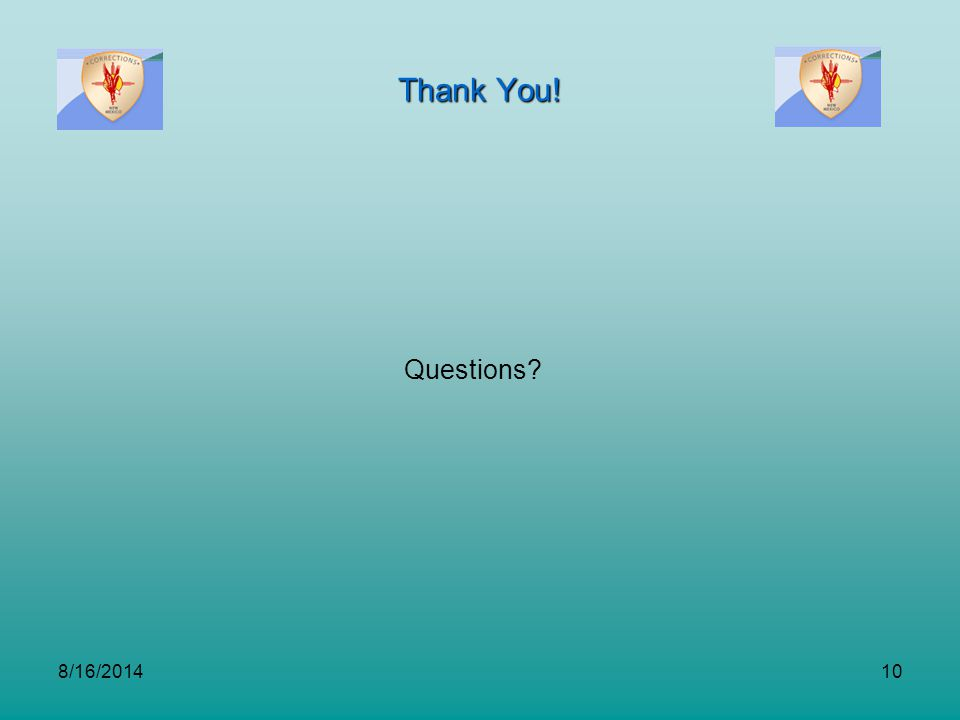 Thank You! Questions? 8/16/201410