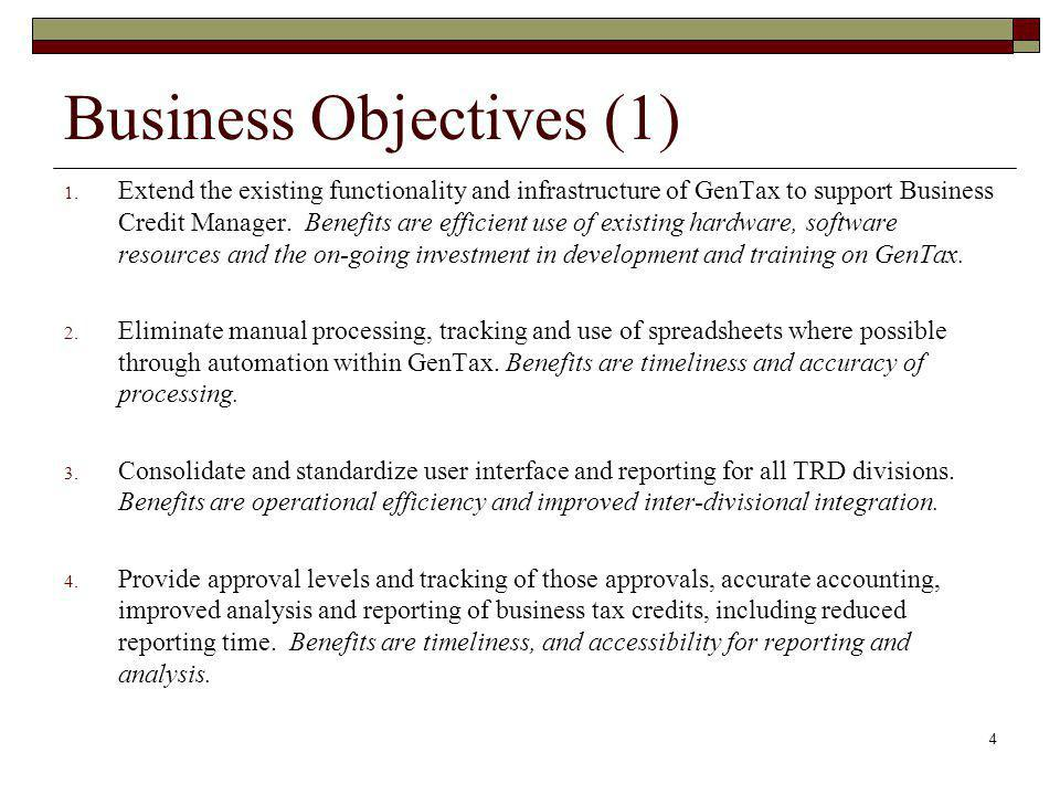 Business Objectives (1) 1.