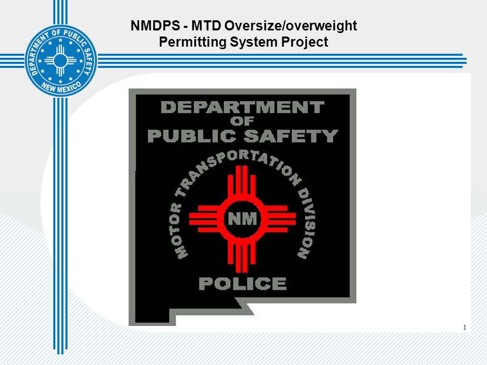 1 NMDPS - MTD Oversize/overweight Permitting System Project