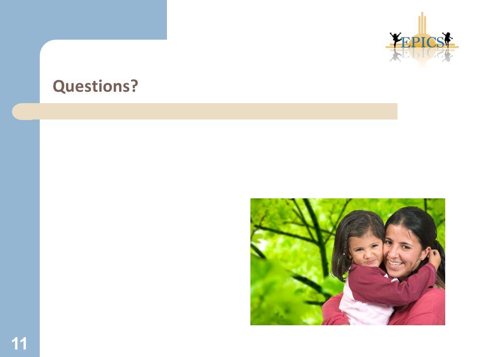 Questions? 11