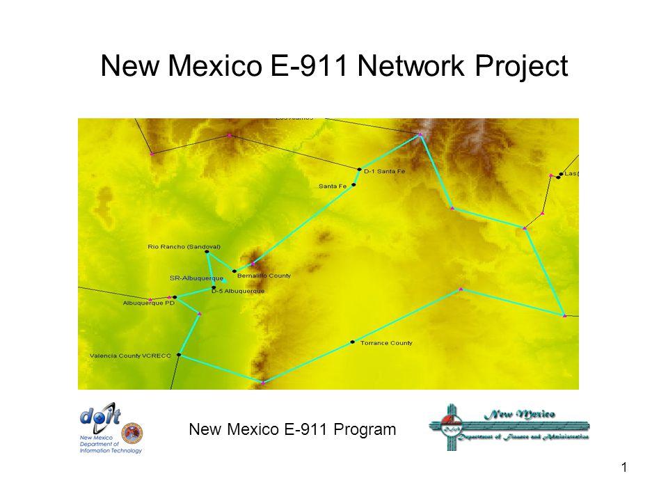 1 New Mexico E-911 Network Project New Mexico E-911 Program