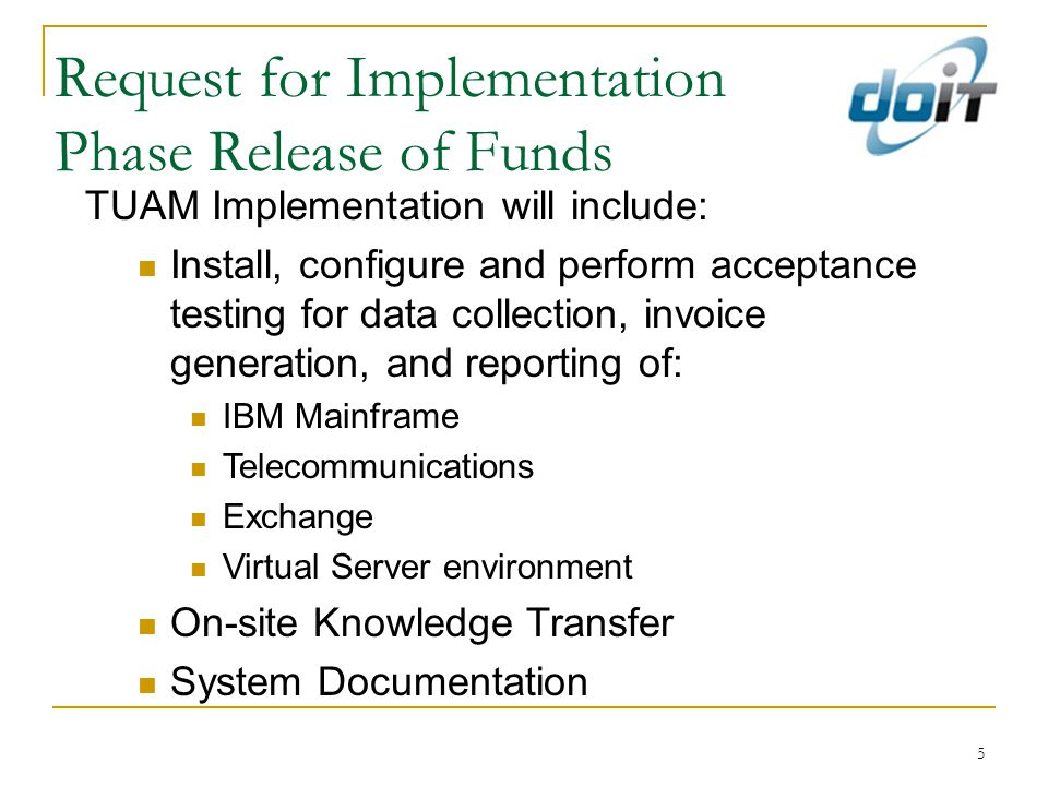 Request for Project Implementation Phase Funding – February 22, 2012 $210K Laws of 2011, Ch.