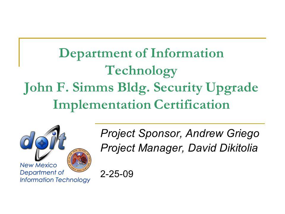 Department of Information Technology John F. Simms Bldg.