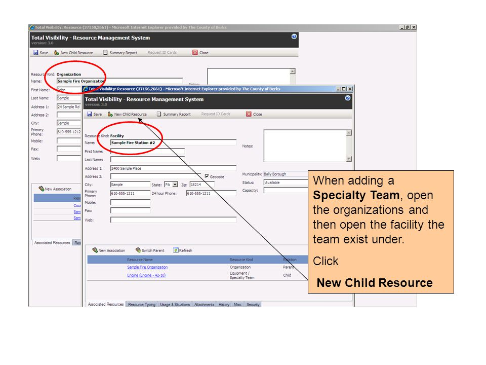 When adding a Specialty Team, open the organizations and then open the facility the team exist under. Click New Child Resource