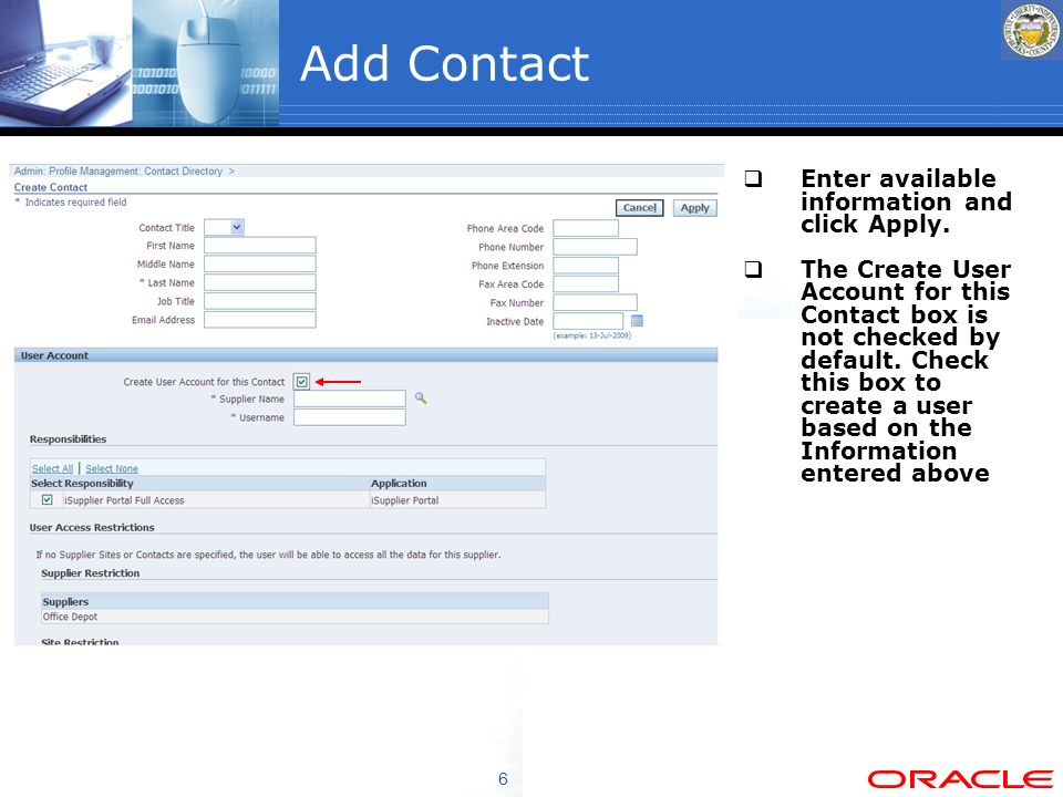 6 Add Contact  Enter available information and click Apply.