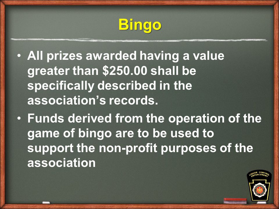 Bingo All prizes awarded having a value greater than $ shall be specifically described in the association's records.