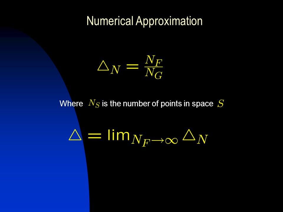 Numerical Approximation Where is the number of points in space
