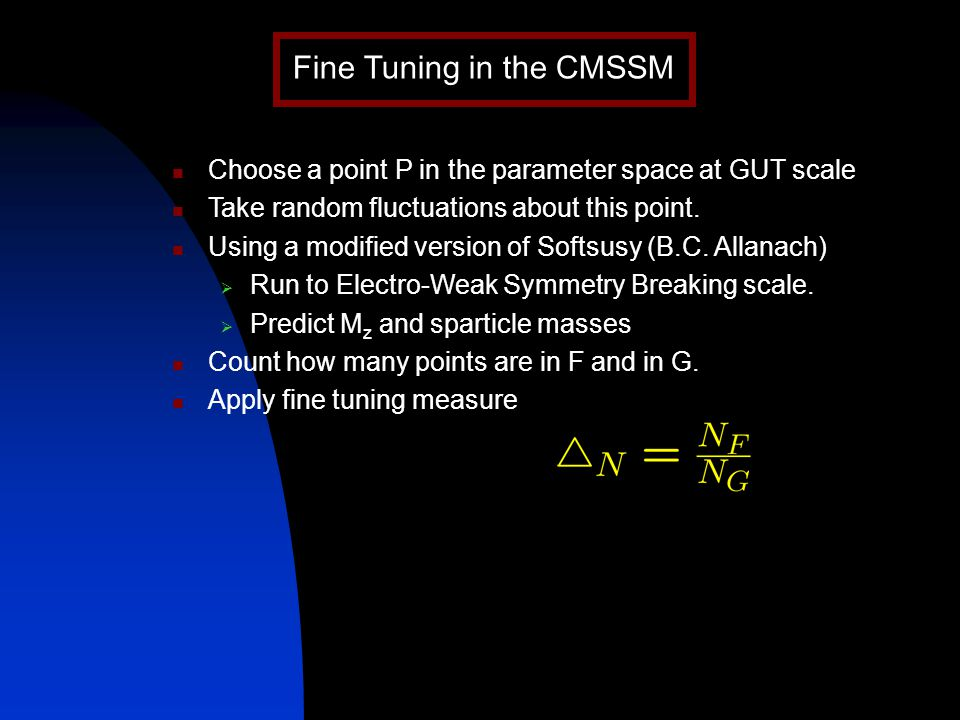 Choose a point P in the parameter space at GUT scale Take random fluctuations about this point.