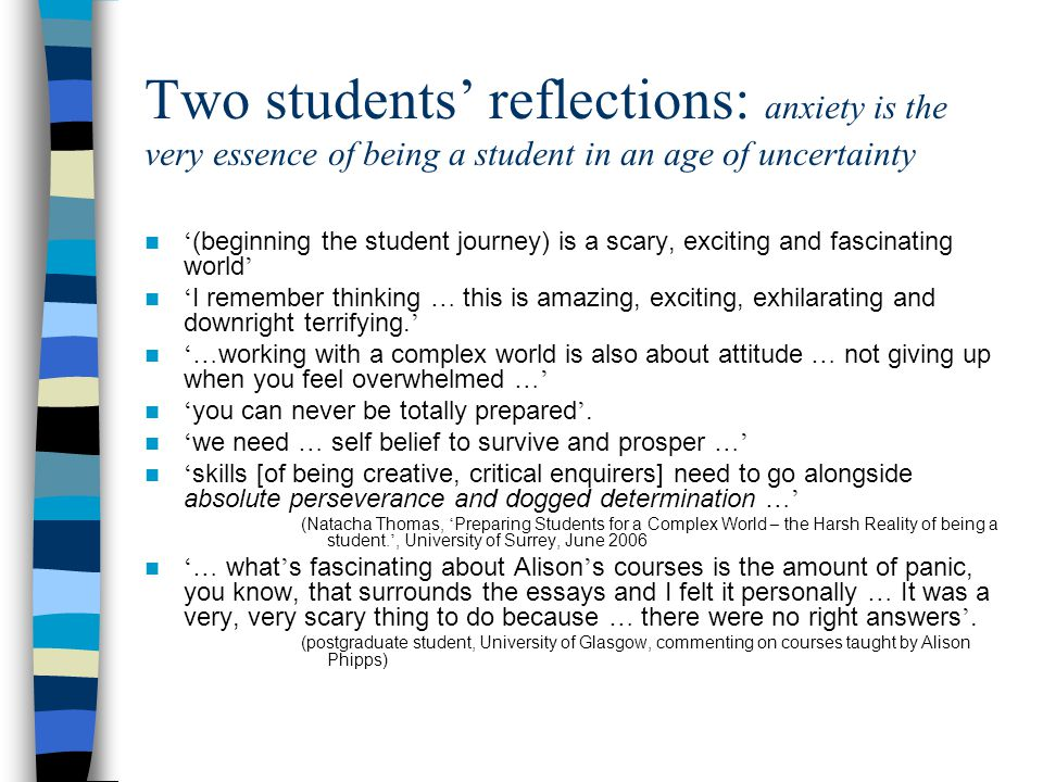 Students: being-in-time Students normally arrive on time and in time; but they are also in time in another sense.