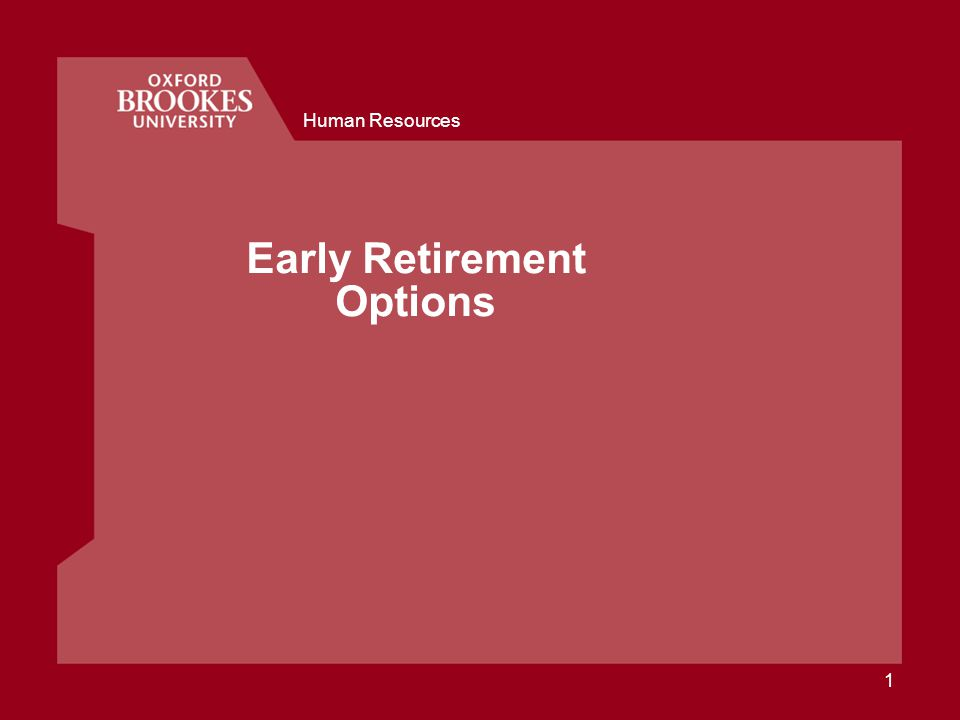Human Resources 1 Early Retirement Options
