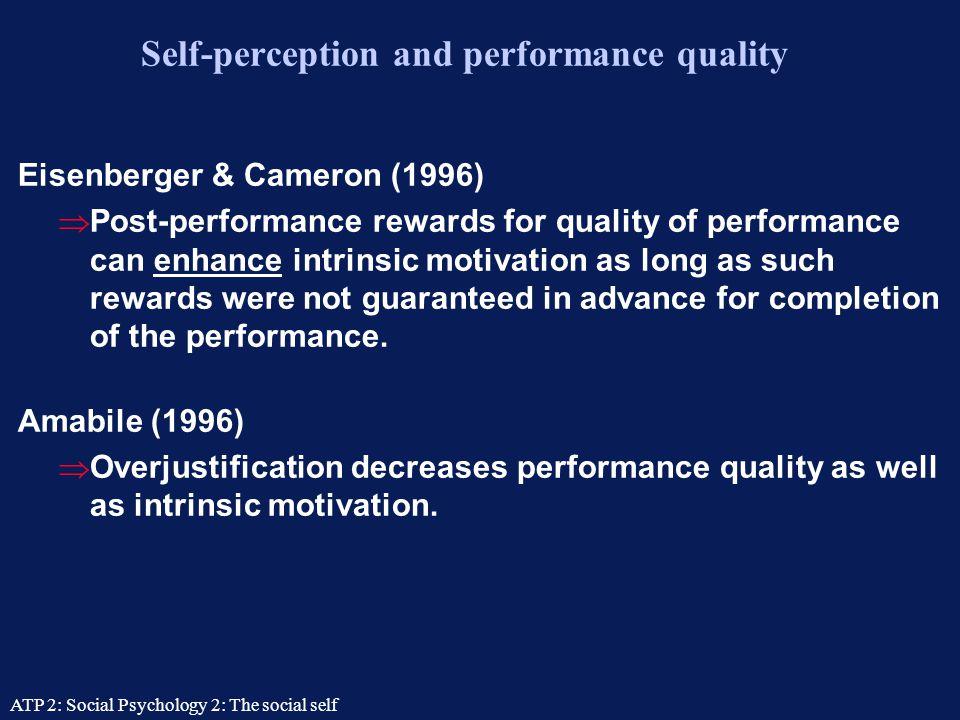 ATP 2: Social Psychology 2: The social self Lepper et al. (1973) Making play into work