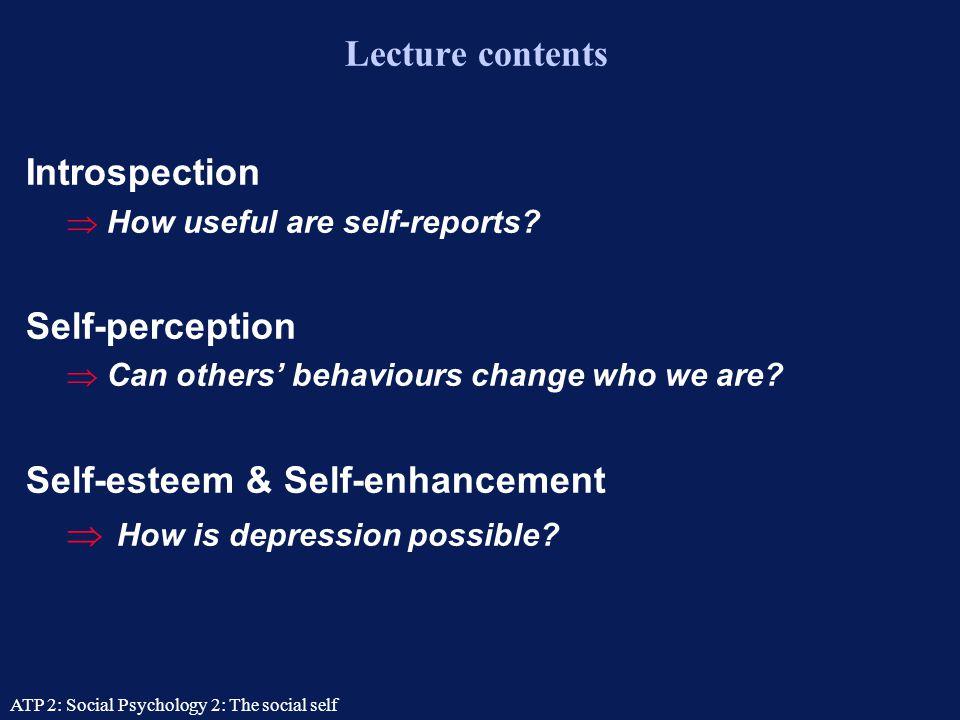 ATP 2: Social Psychology 2: The social self The Social Self Tom Farsides: 25/09/03 Tom Farsides: 25/09/03