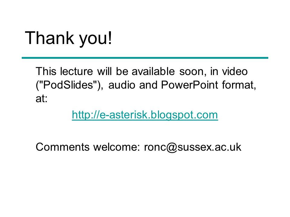 Thank you! This lecture will be available soon, in video (
