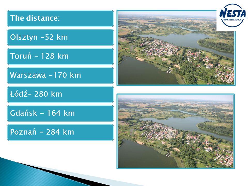 The distance:Olsztyn -52 kmToruń – 128 kmWarszawa -170 kmŁódź– 280 kmGdańsk - 164 kmPoznań - 284 km