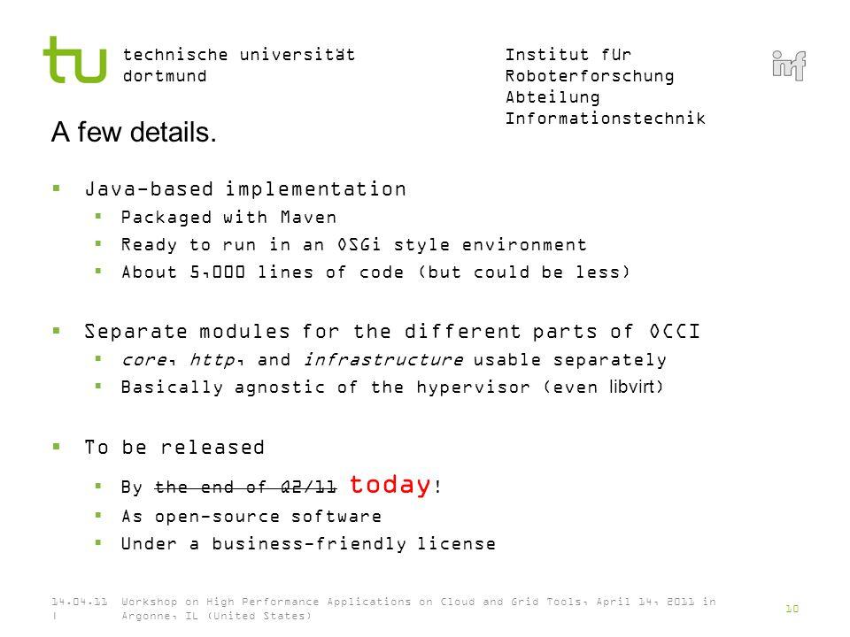 Institut für Roboterforschung Abteilung Informationstechnik technische universität dortmund A few details.